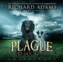 The Plague Dogs - eAudiobook