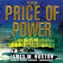 The Price of Power - eAudiobook