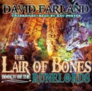 The Lair of Bones - eAudiobook
