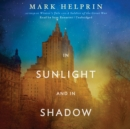 In Sunlight and in Shadow - eAudiobook