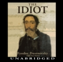 The Idiot - eAudiobook