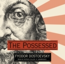 The Possessed - eAudiobook