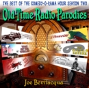 Old-Time Radio Parodies : The Best of the Comedy-O-Rama Hour Season Two - eAudiobook