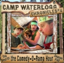 The Camp Waterlogg Chronicles 4 - eAudiobook