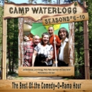 Camp Waterlogg Chronicles, Seasons 6-10 - eAudiobook