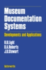 Museum Documentation Systems : Developments and Applications - eBook