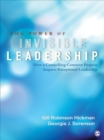 The Power of Invisible Leadership : How a Compelling Common Purpose Inspires Exceptional Leadership - eBook
