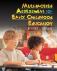 Multifaceted Assessment for Early Childhood Education - eBook