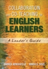 Collaboration and Co-Teaching for English Learners : A Leader's Guide - eBook