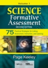 Science Formative Assessment, Volume 1 : 75 Practical Strategies for Linking Assessment, Instruction, and Learning - Book