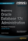Beginning Oracle Database 12c Administration : From Novice to Professional - Book