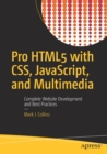 Pro HTML5 with CSS, JavaScript, and Multimedia : Complete Website Development and Best Practices - Book