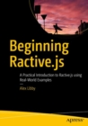 Beginning Ractive.js : A Practical Introduction to Ractive.js using Real-World Examples - Book