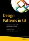 Design Patterns in C# : A Hands-on Guide with Real-World Examples - eBook