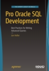 Pro Oracle SQL Development : Best Practices for Writing Advanced Queries - Book