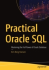 Practical Oracle SQL : Mastering the Full Power of Oracle Database - Book