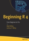 Beginning R 4 : From Beginner to Pro - Book