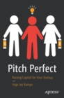 Pitch Perfect : Raising Capital for Your Startup - Book