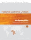 Regional Economic Outlook, April 2019, Sub-Saharan Africa : Recovery Amid Elevated Uncertainty - Book
