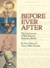 Before Ever After : The Lost Lectures of Walt Disney's Animation Studio - Book