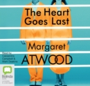 The Heart Goes Last - Book