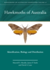 Hawkmoths of Australia : Identification, Biology and Distribution - eBook