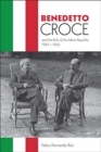 Benedetto Croce and the Birth of the Italian Republic, 1943-1952 - Book