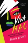 VIVA MAC : AIDS, Fashion, and the Philanthropic Practices of MAC Cosmetics - eBook