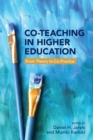 Co-Teaching in Higher Education : From Theory to Co-Practice - eBook