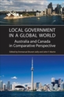 Local Government in a Global World : Australia and Canada in Comparative Perspective - Book