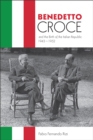 Benedetto Croce and the Birth of the Italian Republic, 1943-1952 - eBook