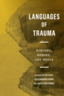 Languages of Trauma : History, Memory, and Media - eBook