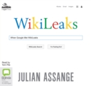 When Google Met WikiLeaks - Book