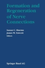 Formation and Regeneration of Nerve Connections - eBook