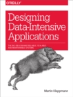Designing Data-Intensive Applications : The Big Ideas Behind Reliable, Scalable, and Maintainable Systems - eBook