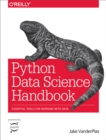 Python Data Science Handbook : Essential Tools for Working with Data - eBook