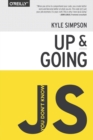 You Don't Know JS - Up & Going - Book
