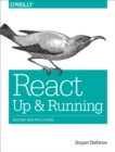 React: Up & Running : Building Web Applications - eBook