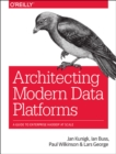 Architecting Modern Data Platforms - Book