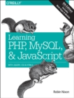 Learning PHP, MySQL & JavaScript 5e : With jQuery, CSS & HTML5 - Book