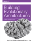 Building Evolutionary Architectures : Support Constant Change - eBook