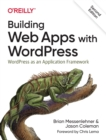 Building Web Apps with WordPress 2e - Book