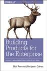 Building Products for the Enterprise - Book