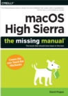 macOS High Sierra: The Missing Manual : The book that should have been in the box - eBook