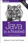 Java in a Nutshell 7e : A Desktop Quick Reference - Book