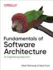 Fundamentals of Software Architecture : An Engineering Approach - eBook