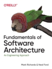 Fundamentals of Software Architecture : An Engineering Approach - Book