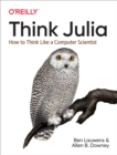 Think Julia : How to Think Like a Computer Scientist - eBook
