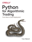 Python for Algorithmic Trading : From Idea to Cloud Deployment - Book