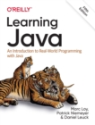 Learning Java : An Introduction to Real-World Programming with Java - Book